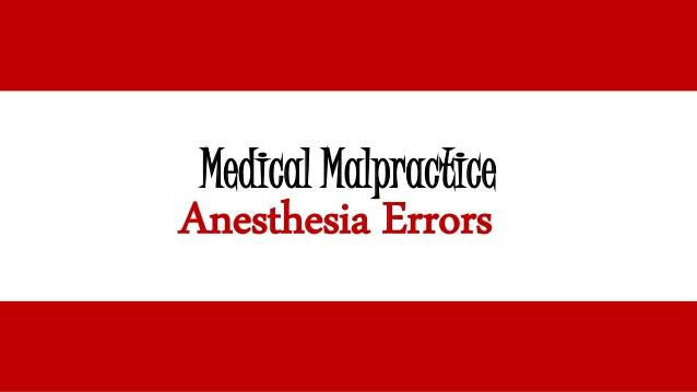 medical-malpractice-anesthesia-errors-1-638